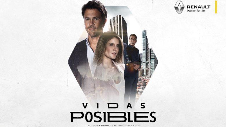 """Renault lanzó su serie web """"Vidas Posibles"""""""